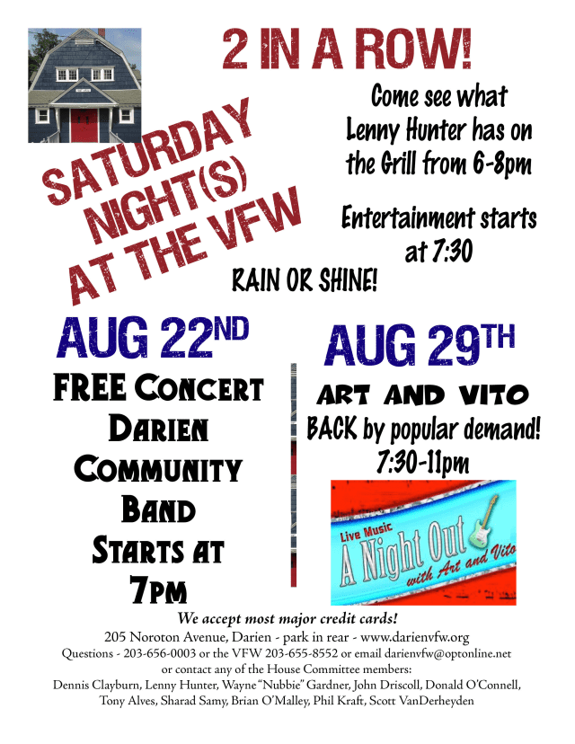 The Darien VFW will be hosting musical events for the next two Saturdays.