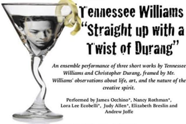 """The Spring Street Arts Center and the Blue Horse Repertory Company are presenting Tennessee Williams """"Straight Up with a Twist of Durang"""" Sept. 12."""