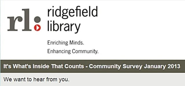 The survey from the Ridgefield Library is designed to find out how the library is used by residents so officials can better set up the new library in 2014.
