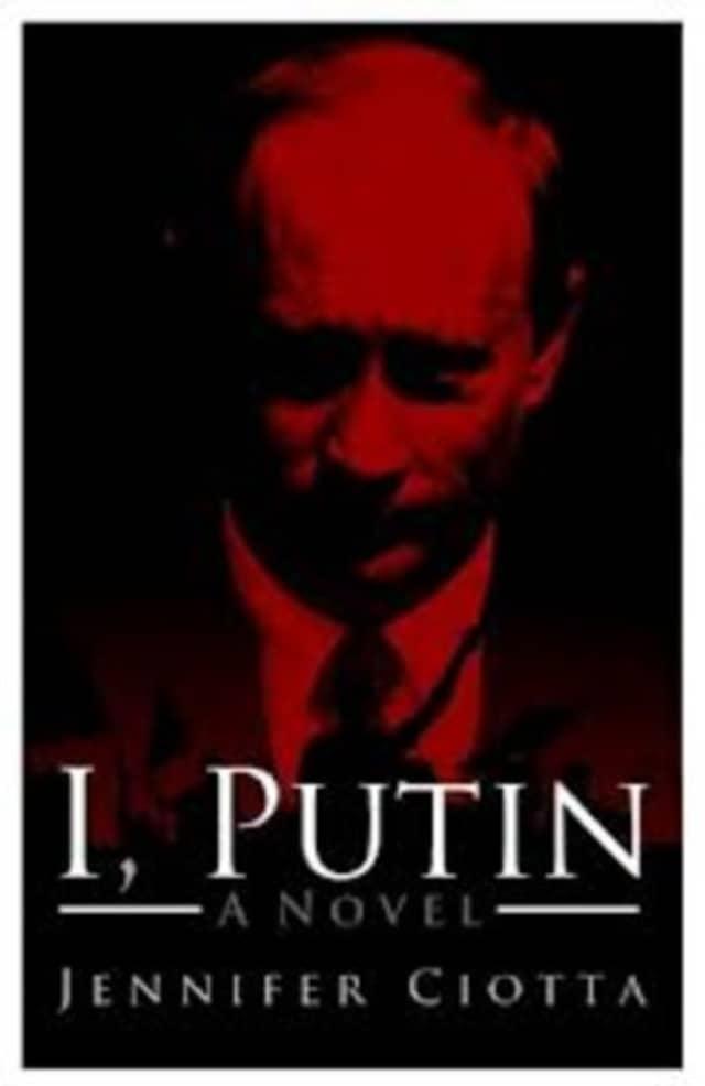 "Jennifer Coitta, author of ""I, Putin,"" will speak Thursday at the Bedford Free Library."