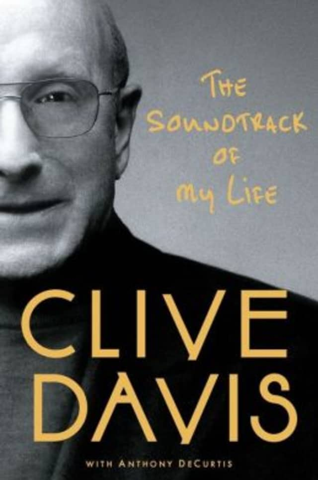 Music industry legend Clive Davis - a Pound Ridge resident - has written a tell-all biography.