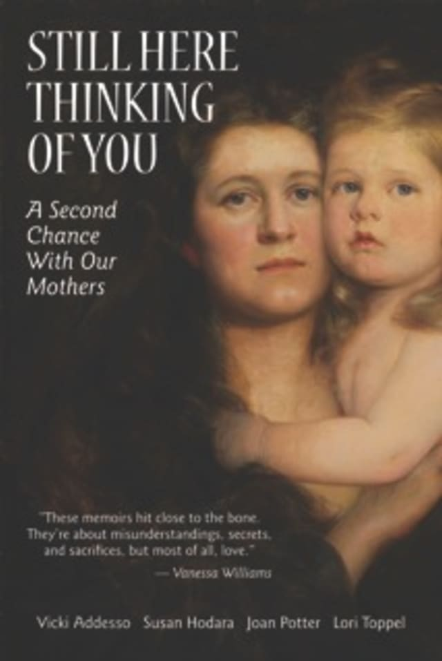 """Eastchester resident Vicki Addesso is one of four authors of the recently published book, """"Still Here Thinking of You: A Second Chance With Our Mothers."""""""