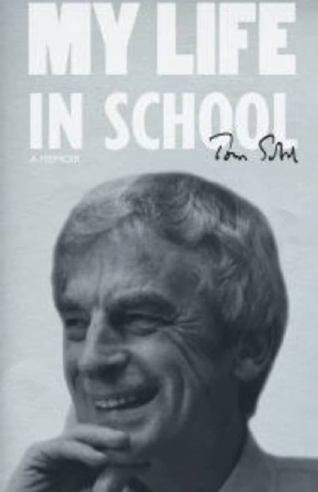 "Thomas Sobol's new memoir is called ""My Life in School."" He was the longtime Scarsdale superintendent of schools."