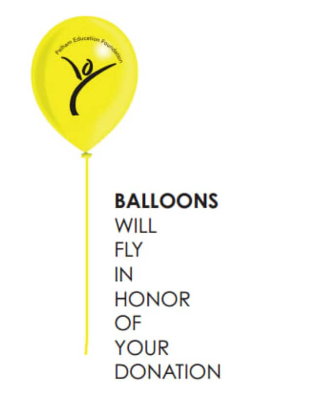 Yellow balloons will be delivered Saturday to residents who donated money to the Pelham Education Foundation since July 1, 2012.