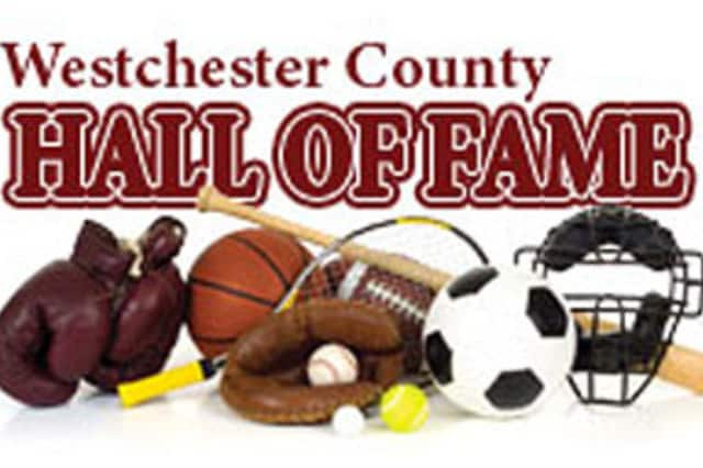 Rivertowns residents can nominate honorable sportsmen and sportswomen for the Westchester Sports Hall of Fame.