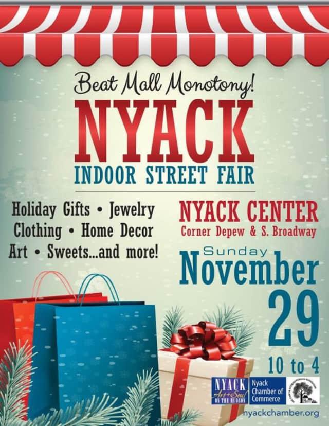 A Nyack Indoor Street Fair is being held this weekend.