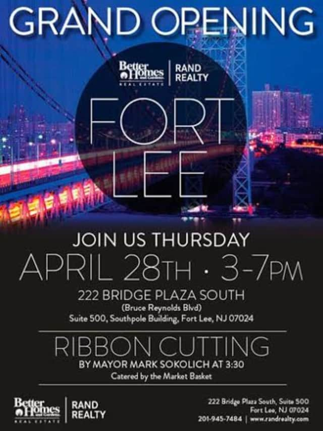 Better Homes & Gardens Rand Realty will celebrate the grand opening of its Fort Lee office on Thursday, April 28.