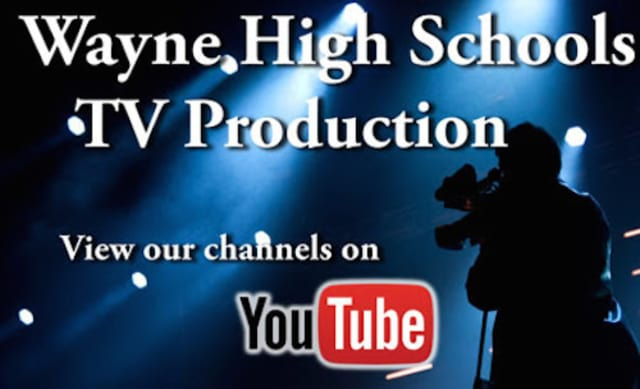 Check Out Wayne High School TV Production On Youtube.