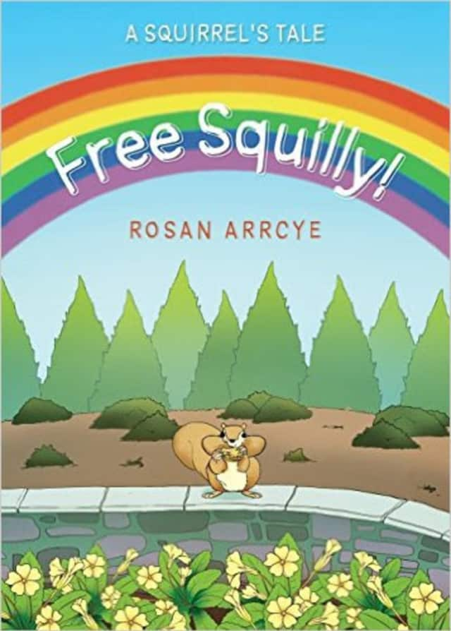 """Rosan Arryce's book """"Free Squilly! A Squirrel's Tale."""""""