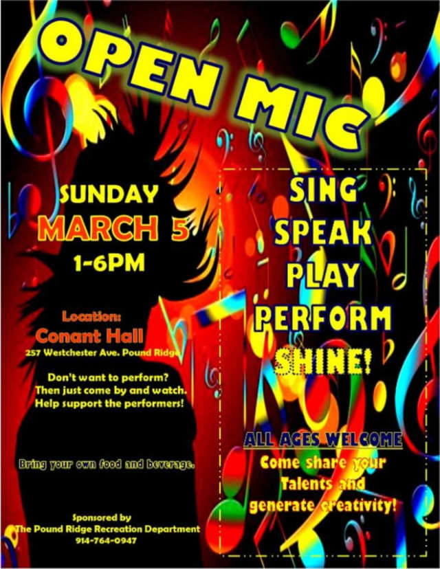 The Pound Ridge Recreation Department is hosting an Open Mic at Conant Hall.