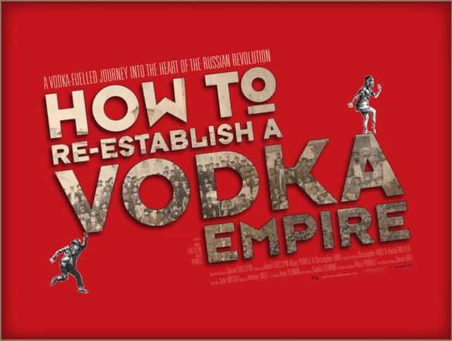"""How to Re-Establish a Vodka Empire"" is director Dan Edelstyn's attempts to reconnect with his Jewish Ukrainian roots."