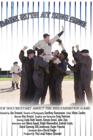 Babe Ruth's Exhibition Game At Sing Sing Prison Subject Of Documentary By Local Filmmaker